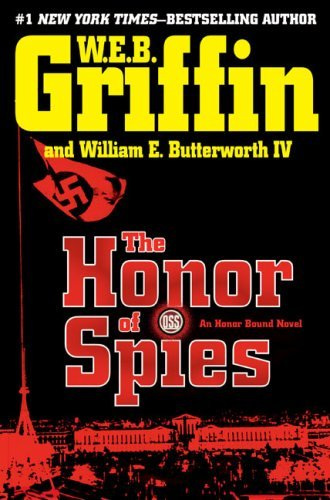 W. E. B. Griffin Honor Of Spies The