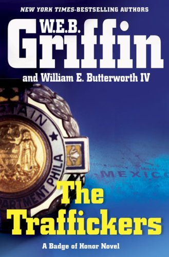 W. E. B. Griffin Traffickers The