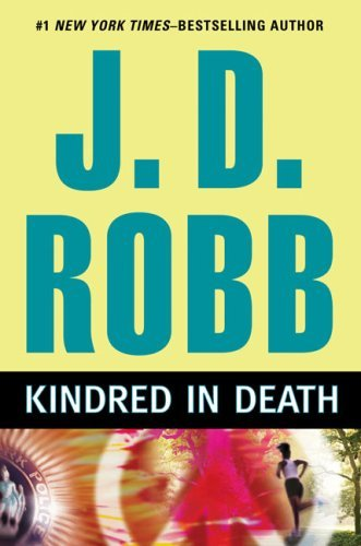 J. D. Robb Kindred In Death