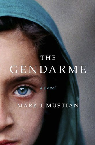 Mark T. Mustian Gendarme The