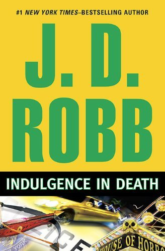 J. D. Robb Indulgence In Death