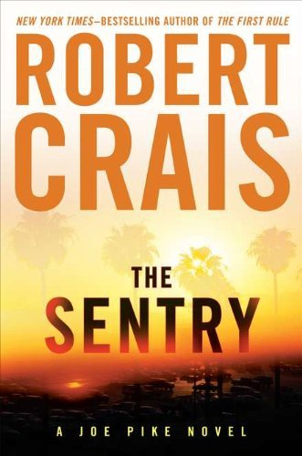Robert Crais Sentry The