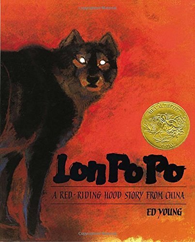 Ed Young Lon Po Po A Red Riding Hood Story From China