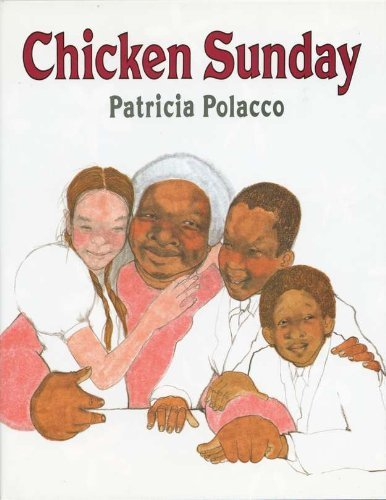 Patricia Polacco Chicken Sunday