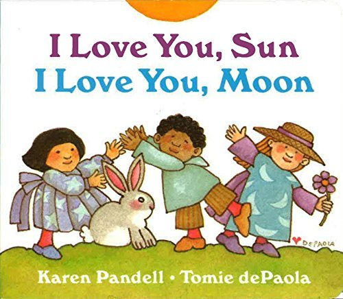 Tomie Depaola I Love You Sun I Love You Moon