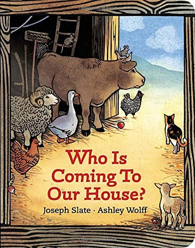 Joseph Slate Who Is Coming To Our House? Board Book