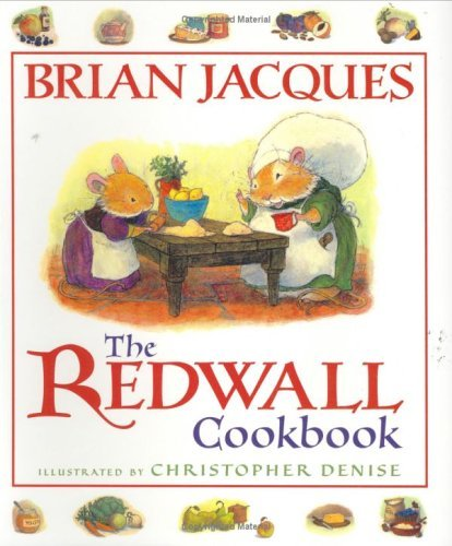 Brian Jacques The Redwall Cookbook