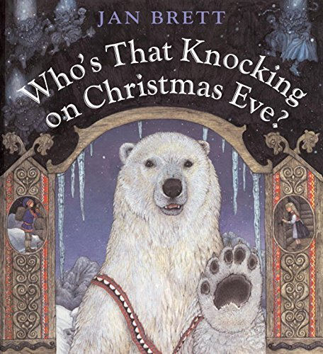 Jan Brett Who's That Knocking On Christmas Eve?