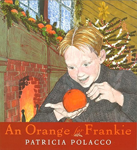 Patricia Polacco An Orange For Frankie