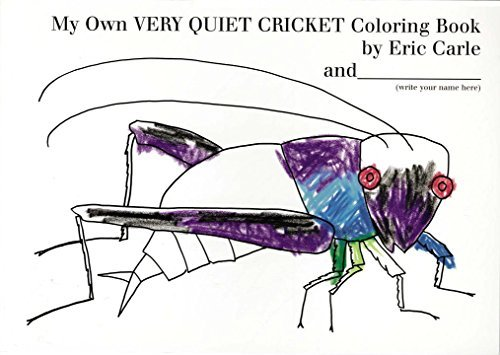 Eric Carle My Own Very Quiet Cricket Coloring Book