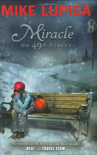 Mike Lupica Miracle On 49th Street