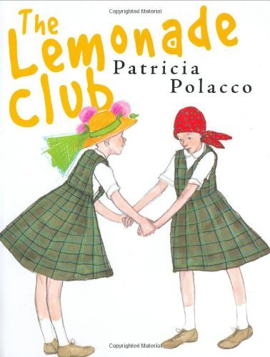 Patricia Polacco The Lemonade Club