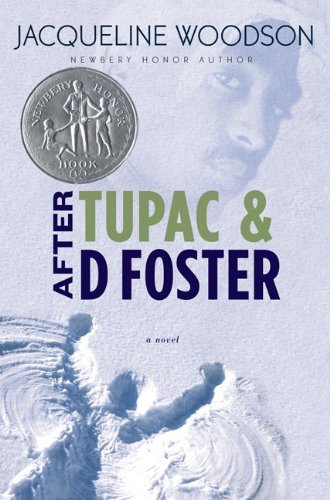 Jacqueline Woodson After Tupac And D Foster