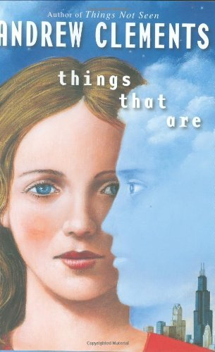 Andrew Clements Things That Are