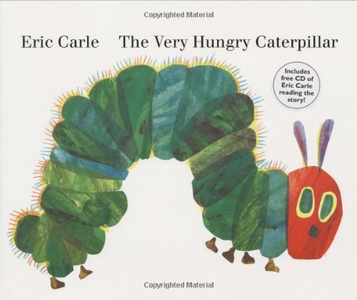 Eric Carle The Very Hungry Caterpillar [with CD (audio)]
