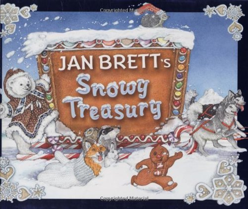 Jan Brett Jan Brett's Snowy Treasury