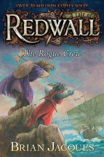 Brian Jacques The Rogue Crew A Tale Of Redwall