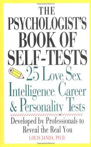 Louis H. Janda The Psychologist's Book Of Self Tests 25 Love Sex Intelligence Career And Personali