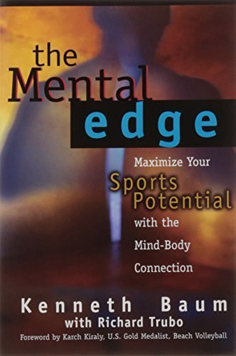Kenneth Baum The Mental Edge Maximize Your Sports Potential With The Mind Body