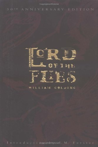 William Golding Lord Of The Flies (50th Anniversary Edition) 0050 Edition;anniversary