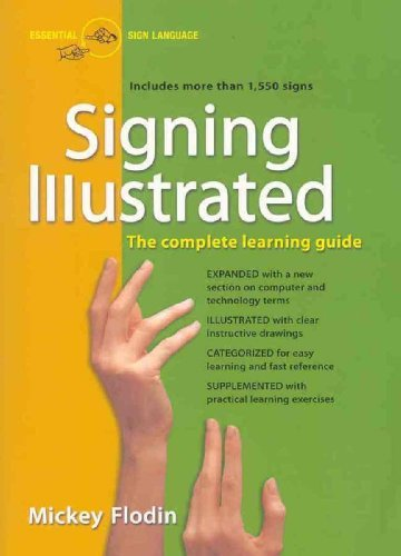 Mickey Flodin Signing Illustrated The Complete Learning Guide Revised
