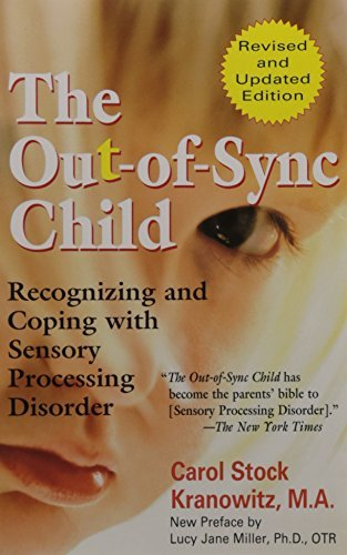 Carol Kranowitz The Out Of Sync Child Recognizing And Coping With Sensory Processing Di Revised
