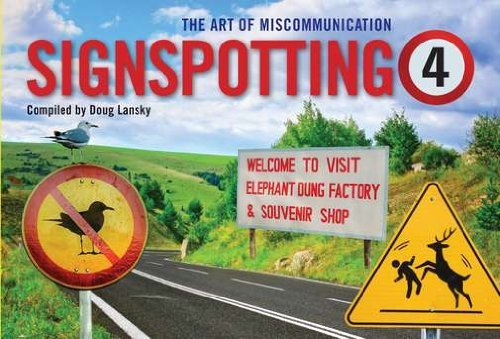 Doug Lansky Signspotting 4 The Art Of Miscommunication