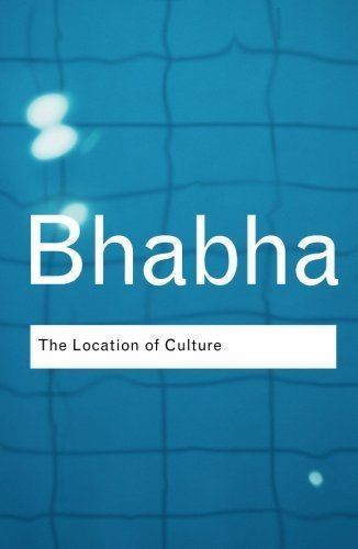 Homi K. Bhabha The Location Of Culture 0002 Edition;revised