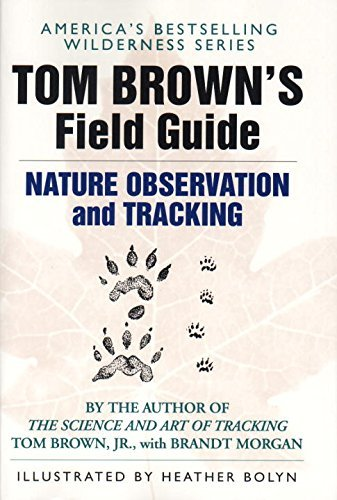 Tom Brown Tom Brown's Field Guide To Nature Observation And