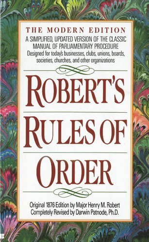 Henry M. Robert Robert's Rules Of Order A Simplified Updated Version Of The Classic Manu