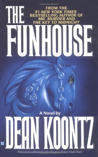 Dean Koontz The Funhouse