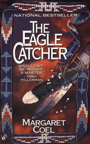 Margaret Coel The Eagle Catcher