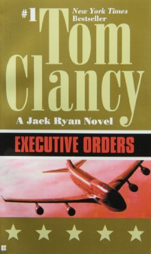 Clancy Tom Executive Orders