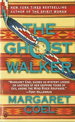 Margaret Coel The Ghost Walker