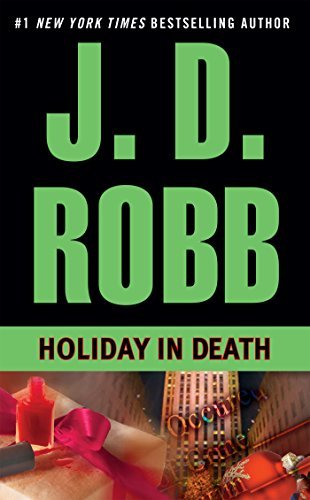 J. D. Robb Holiday In Death