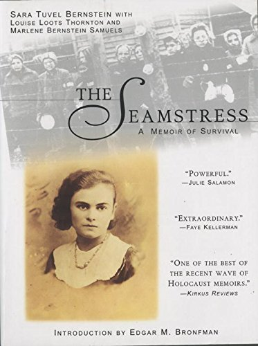 Sara Tuval Bernstein The Seamstress A Memoir Of Survival