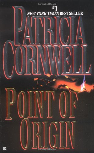 Patricia D. Cornwell Point Of Origin Kay Scarpetta