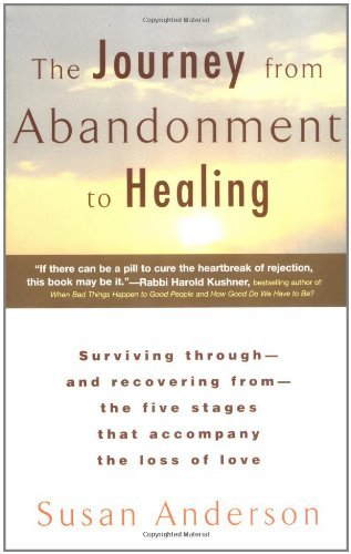 Anderson Susan Journey From Abandonment To Healing The
