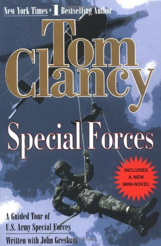 Tom Clancy Special Forces A Guided Tour Of U.S. Army Special Forces