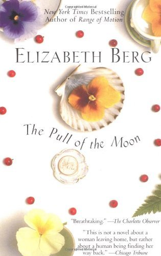 Elizabeth Berg The Pull Of The Moon