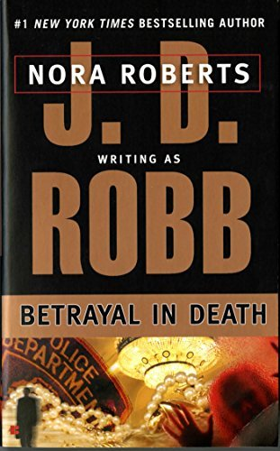 J. D. Robb Betrayal In Death