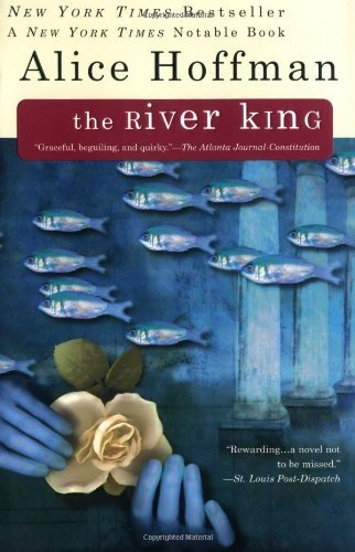 Alice Hoffman The River King