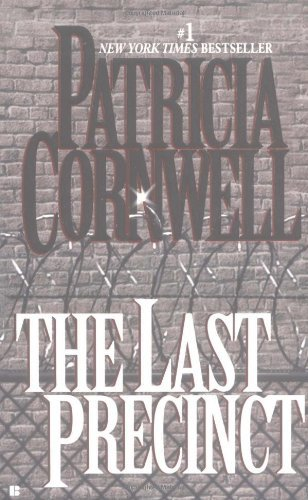 Patricia Cornwell Last Precinct The