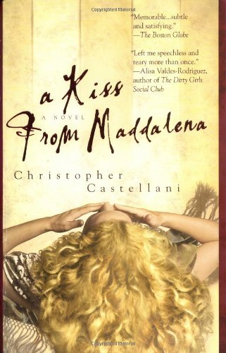 Christopher Castellani Kiss From Maddalena