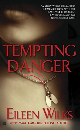 Eileen Wilks Tempting Danger