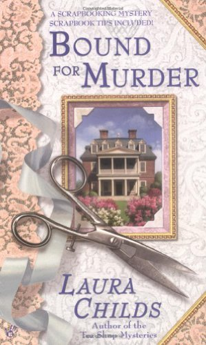Laura Childs Bound For Murder