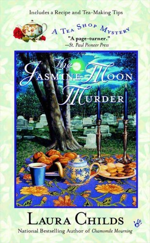 Laura Childs The Jasmine Moon Murder