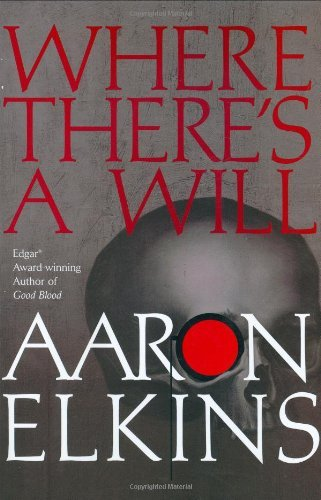 Aaron Elkins Where There's A Will (gideon Oliver Mysteries)