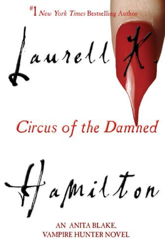 Laurell K. Hamilton Circus Of The Damned