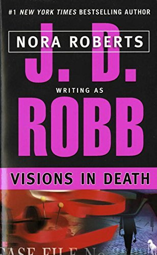 J. D. Robb Visions In Death